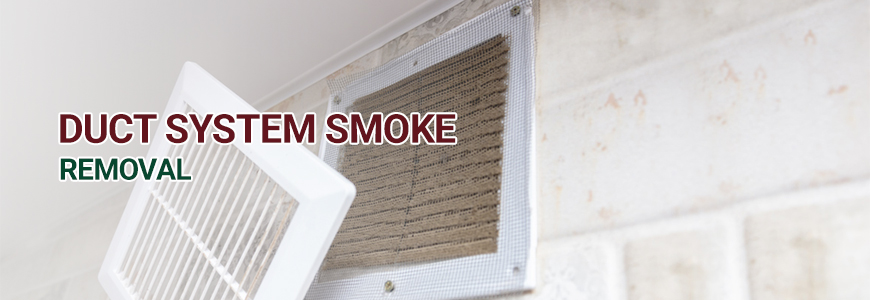 Duct System Smoke Removal